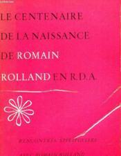 Le Centenaire De La Naissance De Romaon Rolland Enn R.D.A. - Couverture - Format classique