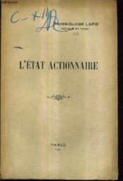 L'Etat Actionnaire. - Couverture - Format classique