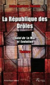 La république des drôles - Couverture - Format classique