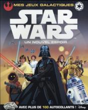 Star Wars - épisode IV ; un nouvel espoir ; mes jeux galactiques - Couverture - Format classique