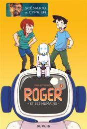 Roger et ses humains T.2 - Couverture - Format classique