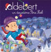 Aldebert raconte ; un deuxième Père Noël - Couverture - Format classique