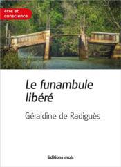 Le funambule libéré - Couverture - Format classique