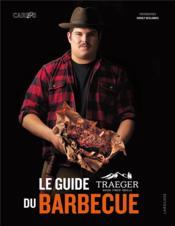 La guide Traeger du barbecue - Couverture - Format classique