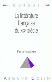 La Litterature Francaise Du Xixe Siecle - Couverture - Format classique