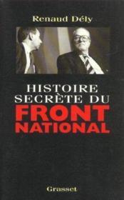 Histoire secrete du front national - Couverture - Format classique