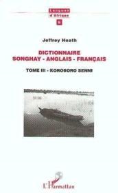 Dictionnaire Songhay (T3) Anglais Francais - Couverture - Format classique