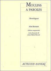 Moulins à paroles ; monologues - Couverture - Format classique