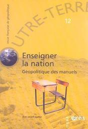Outre-Terre T.12 ; Enseigner La Nation ; Géopolitique Des Manuels - Intérieur - Format classique