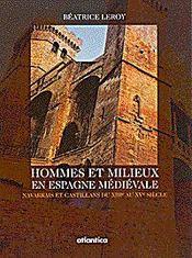 Hommes Et Milieux En Espagne Medievale Navarrais Et Castillans Du Xiiie Au Xve Siecle - Intérieur - Format classique