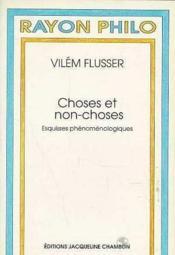Choses Et Non-Choses - Couverture - Format classique
