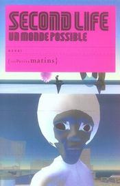 Second life,un monde possible (+ cahier photos) - Intérieur - Format classique