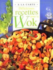 Delicieuses Recettes Pour Le Wok - Couverture - Format classique