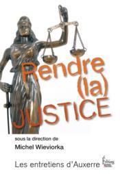 Rendre (la) justice - Couverture - Format classique
