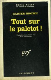 Tout Sur Le Paletot ! Collection : Serie Noire N° 1111 - Couverture - Format classique
