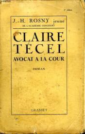 Claire Tecel Avocat A La Cour. - Couverture - Format classique