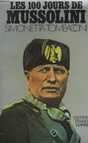 Les 100 Jours De Mussolini. - Couverture - Format classique