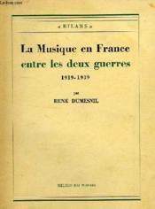 La Musique En France Entre Les Deux Guerres, 1919-1939 - Couverture - Format classique