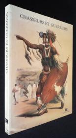 Chasseurs et guerriers. exposition, Paris, Musée Dapper, 30 avril-30 septembre 1998 - Couverture - Format classique