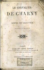 Le Chevalier De Charny / Nouvelle Edition. - Couverture - Format classique