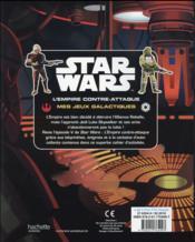 Star Wars - épisode V ; l'Empire contre-attaque ; mes jeux galactiques - 4ème de couverture - Format classique