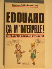 Edouard Ca M'Interpelle - Intérieur - Format classique