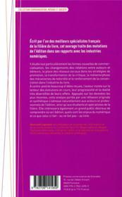 Ce que le numérique fait au livre, ou l'inverse ? - 4ème de couverture - Format classique