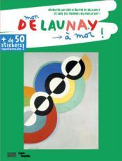Mon Delaunay à moi ! - Couverture - Format classique