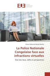 La police nationale congolaise face aux infractions virtuelles - etat des lieux, defis et perspectiv - Couverture - Format classique