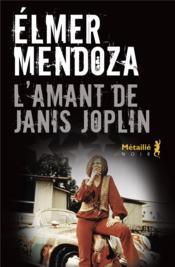 L'amant de Janis Joplin - Couverture - Format classique