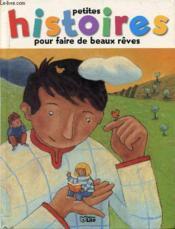 Petites Histoires Pour Faire De Beaux Reves T.6 - Couverture - Format classique