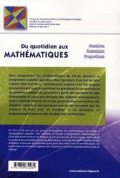Du quotidien aux mathématiques ; nombres, grandeurs, proportions - 4ème de couverture - Format classique