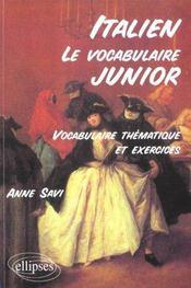Le Vocabulaire Junior Italien Vocabulaire Thematique Et Exercices - Intérieur - Format classique