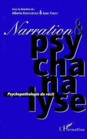 Narration & psychanalyse ; psychopathologie du récit - Couverture - Format classique
