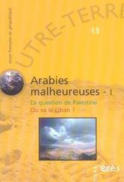 Outre-Terre T.13 ; Arabies Malheureuses T.1 ; La Question De Palestine ; Où Va Lelliban ? - Intérieur - Format classique