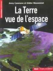 La Terre Vue De L' Espace - Couverture - Format classique