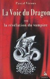 La voie du dragon ou la révélation du vampire - Intérieur - Format classique