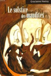 Solstice Des Maudites (Le) - Couverture - Format classique