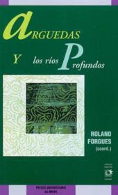 Arguedas y los rios profundos - Couverture - Format classique