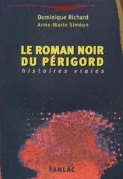 Le roman noir du perigord - Couverture - Format classique
