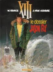 XIII T.6 ; le dossier Jason Fly - Couverture - Format classique