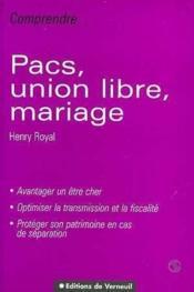 Pacs, Union Libre, Mariage - Couverture - Format classique