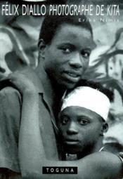 Felix Diallo Photographe De Kita - Couverture - Format classique