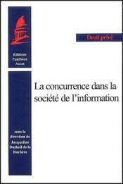 La concurrence dans la société de l'information - Couverture - Format classique