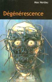 Degenerescence - Intérieur - Format classique