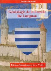 Genealogie de la famille de lusignan - Couverture - Format classique