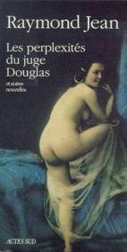 Les perplexités du juge Douglas ; et autres nouvelles - Couverture - Format classique