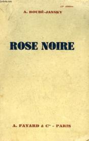 Rose Noire. - Couverture - Format classique