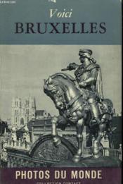 Voici Bruxelles. Collection : Contacts Avec Le Monde. - Couverture - Format classique