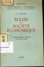 EGLISE ET SOCIETE ECONOMIQUE tome 2 : L'enseignement social de Jean XXIII - Couverture - Format classique